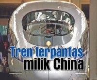1 Keretapi Peluru Terpantas di Dunia Milik China
